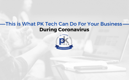 This is What PK Tech Can Do For Your Business During Coronavirus