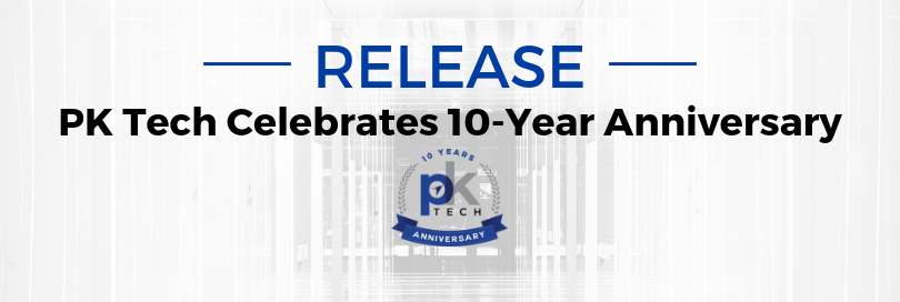 PK Tech Celebrates 10-Year Anniversary