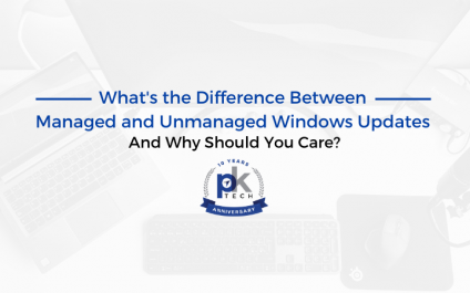 What's the Difference Between Managed and Unmanaged Windows Updates And Why Should You Care?