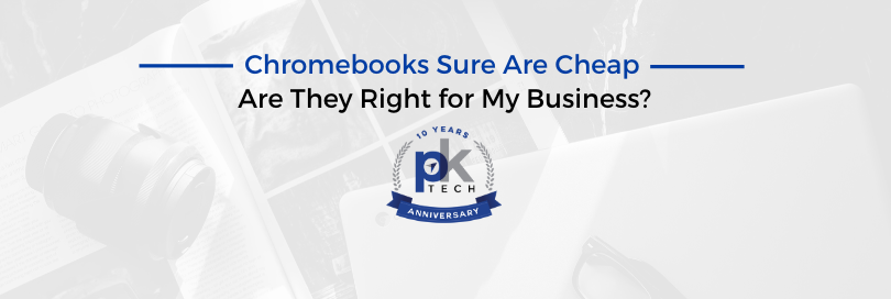 Chromebooks Sure Are Cheap — Are They Right for My Business?