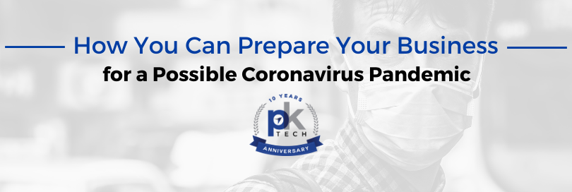 How You Can Prepare Your Business for a Possible Coronavirus Pandemic