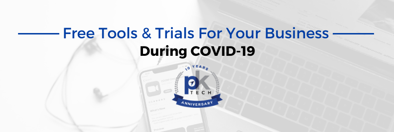 Free Tools & Trials For Your Business During COVID-19