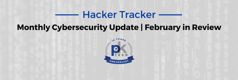 Hacker Tracker | February in Review