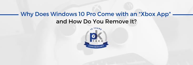 """Why Does Windows 10 Pro Come with an """"Xbox App"""" and How Do You Remove It?"""