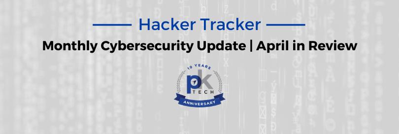 Hacker Tracker | April in Review