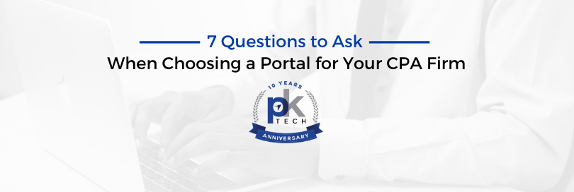 7 Questions to Ask When Choosing a Portal for Your CPA Firm