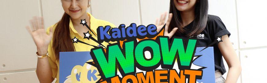 Kaidee WOW moment ความประทับใจจากสมาชิก Kaidee