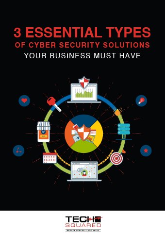LD-TechSquared-3-Essential-Types-of-Cyber-Security-Solutions-eBook-Cover