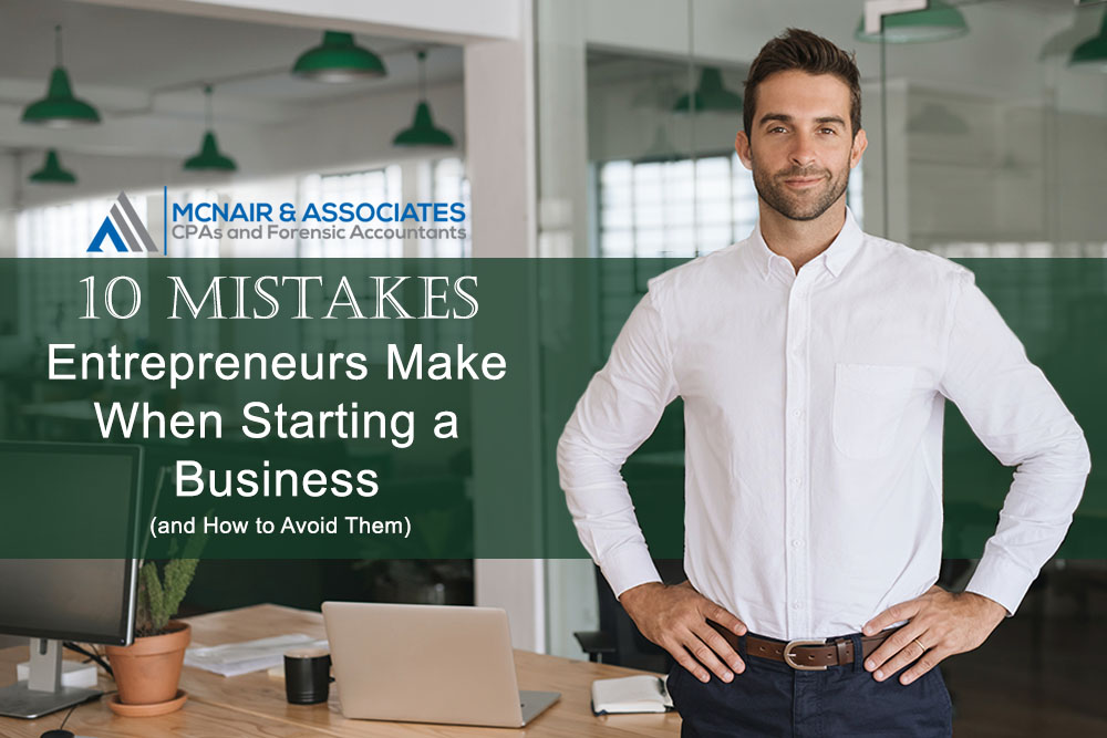 McNair CPA Firm 10-mistakes entrepreneurs make