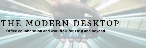 What is the Modern Desktop?