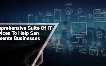 Comprehensive Suite Of IT Services To Help San Clemente Businesses