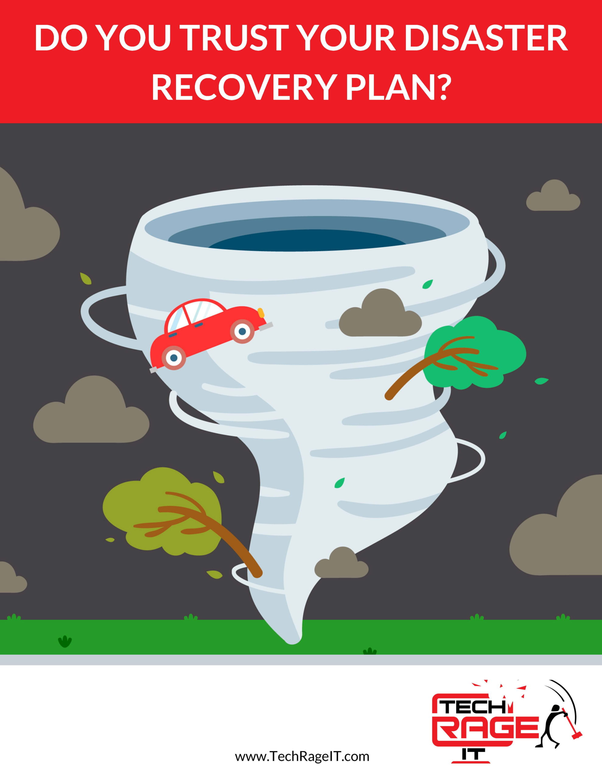 TechRageIT_Do-You-Trust-Your-Disaster-Recovery-Plan_Page_1-min-scaled