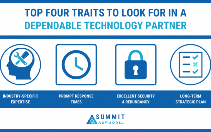 Top Four Traits to Look for in a Dependable Technology Partner