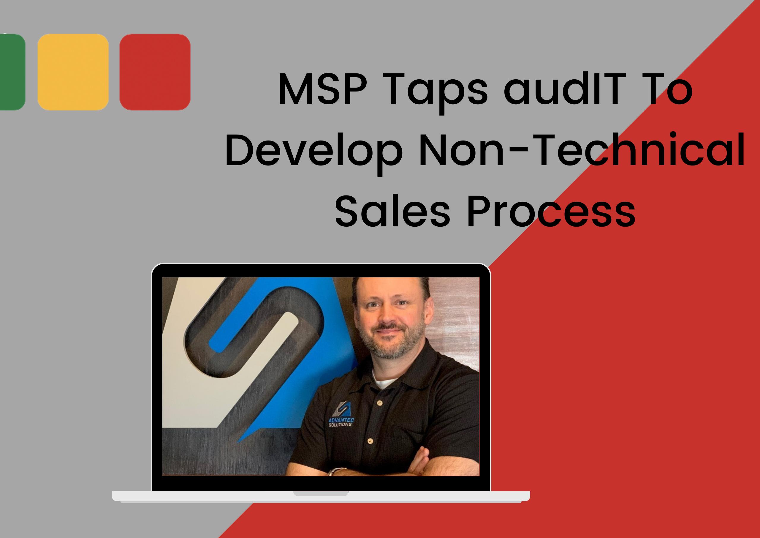 MSP-Taps-audIT-To-Develop-Non-Technical-Sales-Process-2560x1811-1