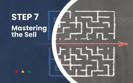 Be Clear – Mastering The Sell Part 7