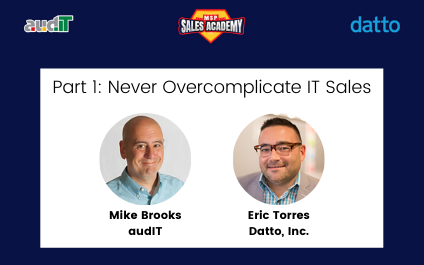 MSP Sales Academy – Never Overcomplicate IT Sales