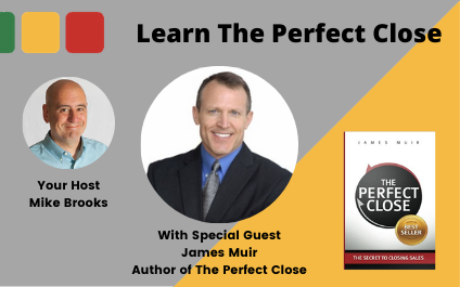 The Perfect Close With Author James Muir