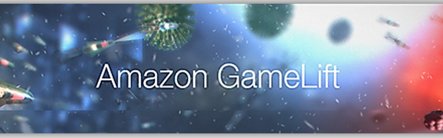 Launch: Amazon GameLift Now Supports All C++ and C# Game Engines
