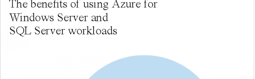 Benefits of using Windows Server and SQL Server on Azure