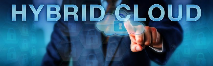 Benefits of Using On-Prem and Cloud Hybrid Solutions