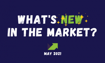 What's New in the Market? May 2021 - An Infographic