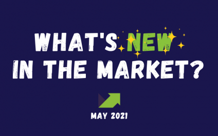 What's New in the Market? May 2021 – An Infographic