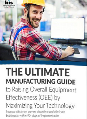 Cover of the guide The Ultimate Manufacturing Guide to Raising Overall Equipment Effectiveness (OEE) by Maximizing Your Technology