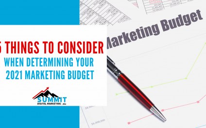 5 Things to Consider When Determining Your 2021 Marketing Budget
