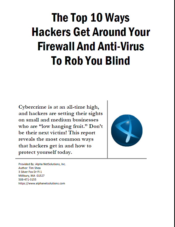 Free Report - The Top 10 Ways Hackers Get Around Your Firewall And