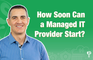 img-thumbnail-How-Soon-Can-a0Managed-IT-Provider-Start