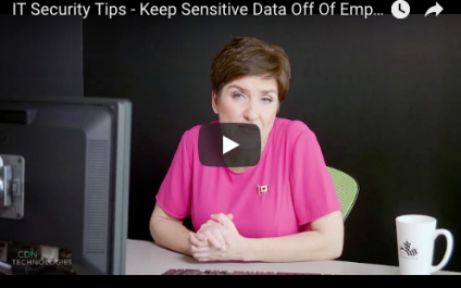 IT Security Tips – Keep Sensitive Data Off Of Employee Equipment!