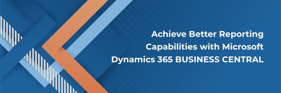 img-blog-reporting-capabilities-with-microsoft-dynamics-365