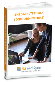 RIA-WorkSpace-The-5-Minute-IT-Risk-Scorecard-For-RIAs-eBook-Cover
