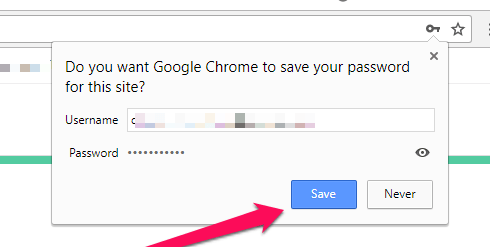 Do you want Google Chrome to save your password for this site?