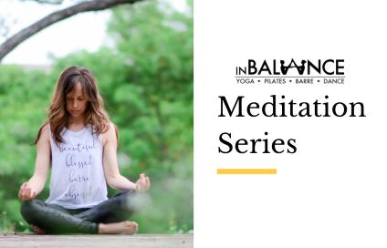 inBalance Meditation Series