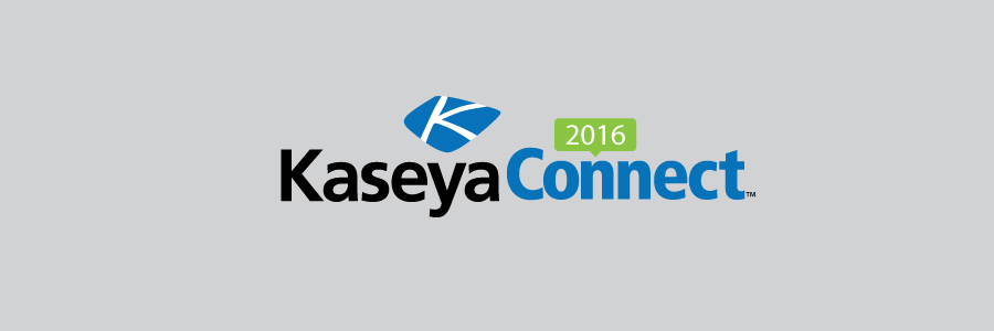 Takeaway's from Kaseya Connect 2016 | ProVal Technologies, Inc