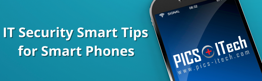 IT Security Smart Tips for Smart Phones